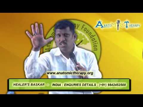 Anatomic Therapy Video(2013) - Part 1..       Healer Baskar (Peace O Master)