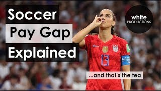 Why it's Impossible to Give the USWNT Equal Pay | EXPLAINED