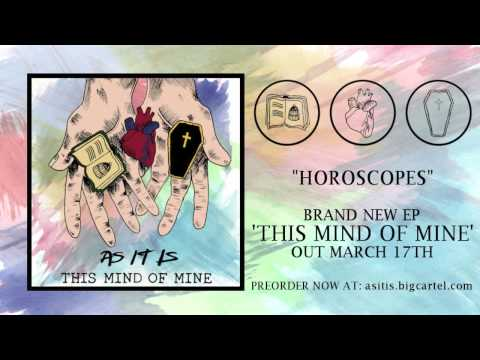 AS IT IS - Horoscopes (New EP out March 17th)