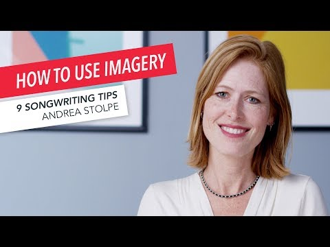 How to Write a Song Using Imagery: 9 Songwriting Tips from Andrea Stolpe   American Songwriter