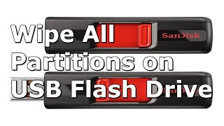 How to Wipe All Partitions on USB Flash Drive on Windows