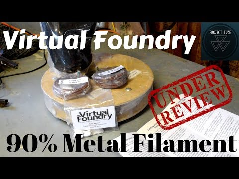 90% Metal Filament Review-Virtual Foundry