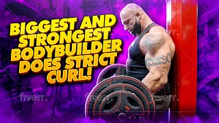 WORLDS STRONGEST BODYBUILDER DOES STRICT CURL