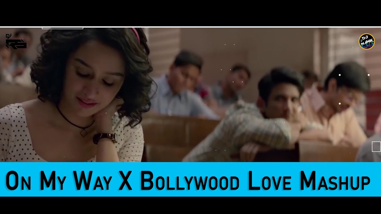 On My Way X Bollywood Love Mashup | Dj Manik 2020 | Dj Rs | Ak Visuals