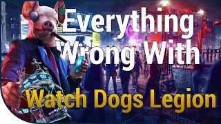 GAME SINS | Everything Wrong With Watch Dogs: Legion