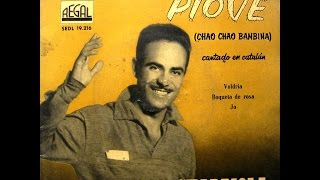 José Guardiola - Piove (Chao, Chao, Bambina) - EP 1959