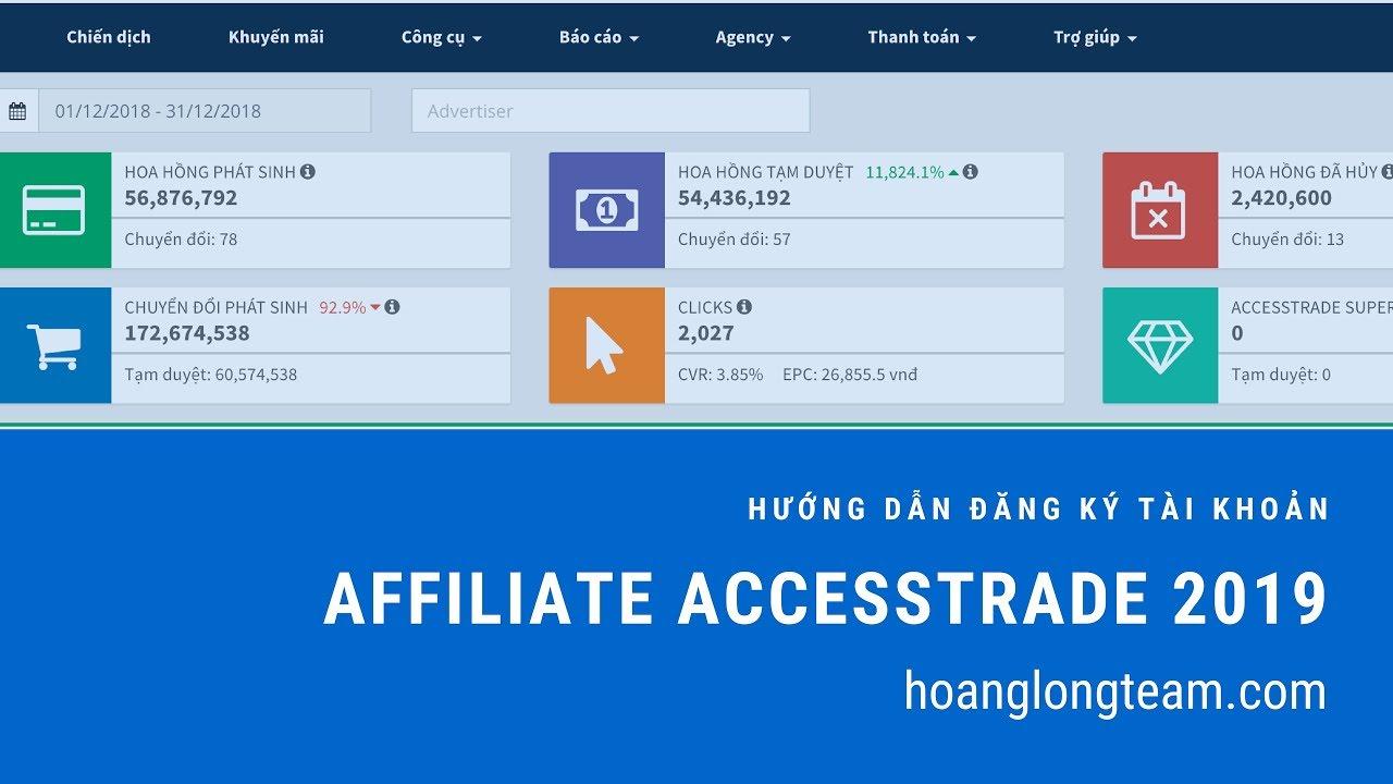 Hướng dẫn đăng ký tài khoản Affiliate Accesstrade 2019 – Hoàng Long Team