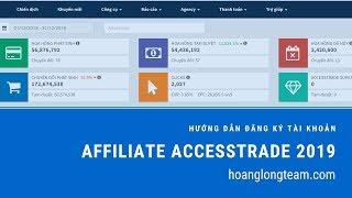Hướng dẫn đăng ký tài khoản Affiliate Accesstrade 2019 - Hoàng Long Team