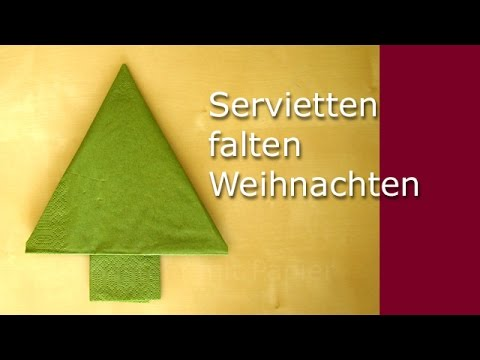 servietten falten weihnachten tanne als tischdeko weihnachten diy deko youtube. Black Bedroom Furniture Sets. Home Design Ideas