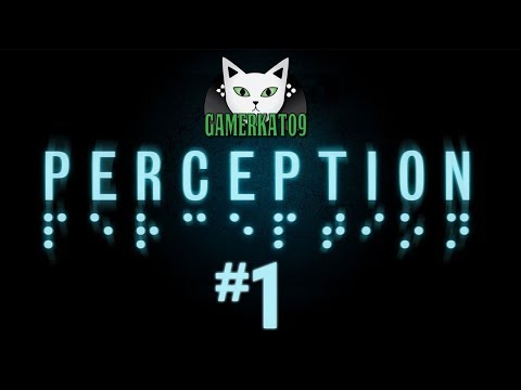 (P1) Let's Play - Perception [BLIND] - Blind & Spooky!