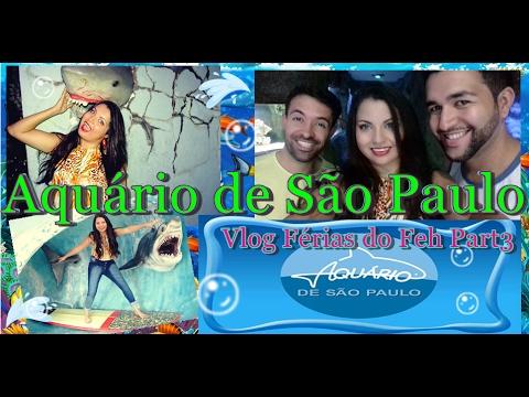VLOG/FÉRIAS DO FEH PART 3 /AQUÁRIO DE SÃO PAULO