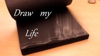 Draw my Life // Мини фильм:)