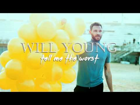 ★ WILL YOUNG - Tell Me The Worst [Fred Falke Remix]