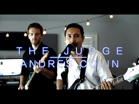 Andres Colin - The Judge Music Video