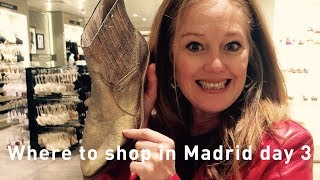 Shopping Madrid 2017 - Where to shop in Madrid - luxury shopping - Salamanca