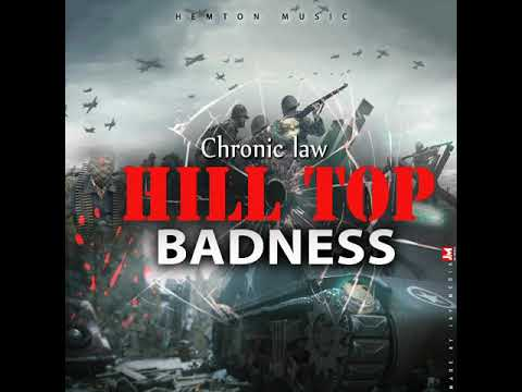 Chronic Law - Hill Top Badness