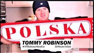 Tommy Robinson na marszu i o Polakach