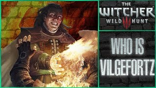 Who is Vilgefortz? - Witcher Character Lore - Witcher lore - Witcher 3 Lore
