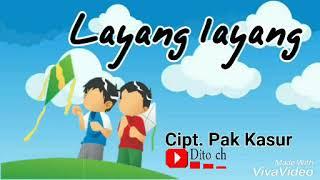 Gambar cover Lirik Lagu Anak - Layang layang - Cipt. Pak Kasur