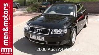 2000 Audi A4 Review