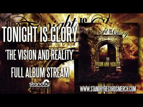Tonight is Glory - The Vision and Reality (Full Album) mp3