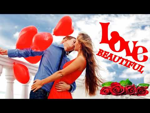 Most Beautiful Love Songs Of All Time -  Greatest Old Romantic Love Songs Collection