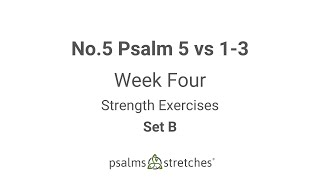 No.5 Psalm 5 vs 1-3 Week 4 Set B