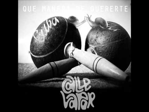Que Manera de Quererte - Calle Vapor - 2015
