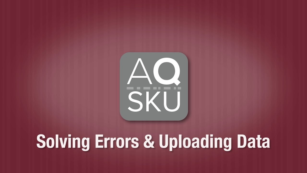 AQ SKU Fix Errors Upload Data