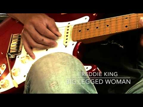 Big Legged Woman/Freddie King