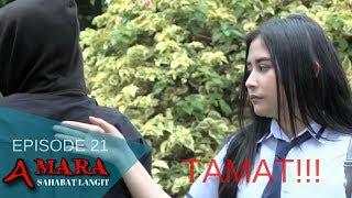 Amara Sahabat Langit - Episode 21 | Sinetron 2017 | Terakhir