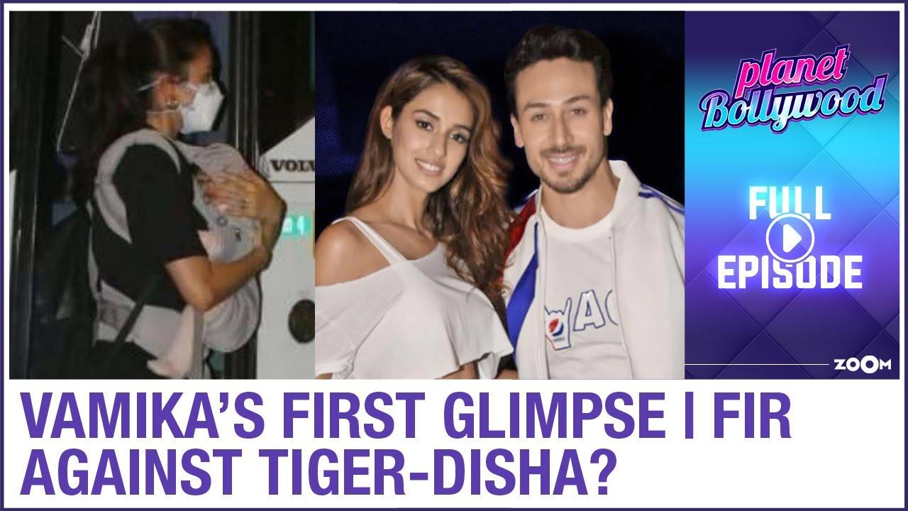 Anushka-Virat's daughter Vamika's FIRST glimpse | FIR against Tiger-Disha? | Planet Bollywood