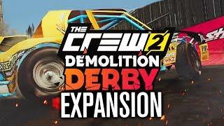 The Crew 2 DEMOLITION DERBY EXPANSION!