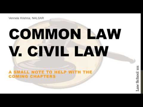 5 Common Law v. Civil Law |  Introductory Course to Law