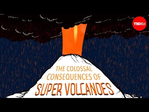 The colossal consequences of supervolcanoes - Alex Gendler