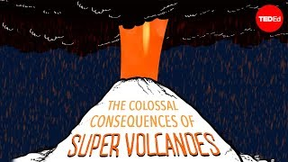 Repeat youtube video The colossal consequences of supervolcanoes - Alex Gendler