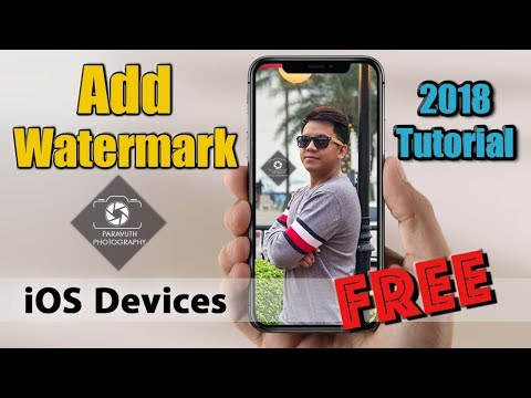 Add Watermark On IOS Devices Tutorial 2018 - Tip And Trick