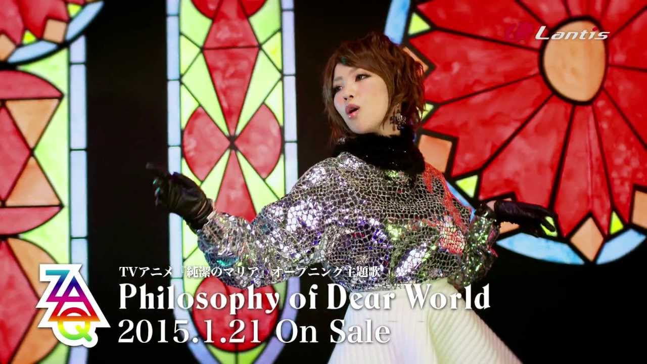 ZAQ 「Philosophy of Dear World」Music Clip short ver.