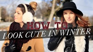 HOW TO LOOK CUTE IN (FREEZING) WINTER | THE SORRY GIRLS