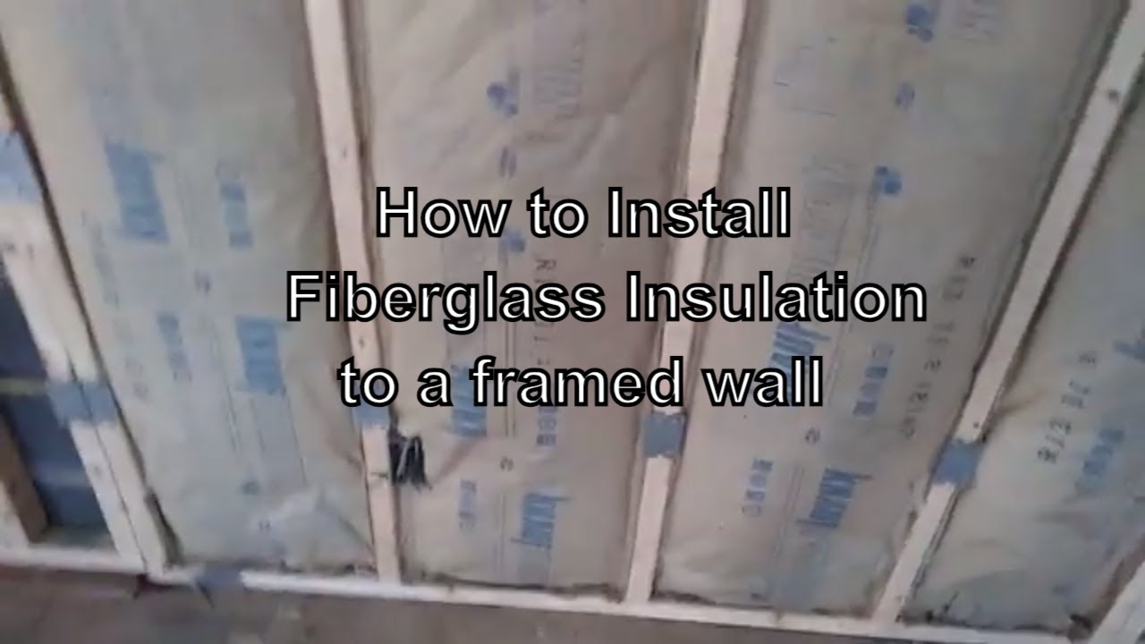 Diy Wall Insulation, How to install fiberglass insulation ...