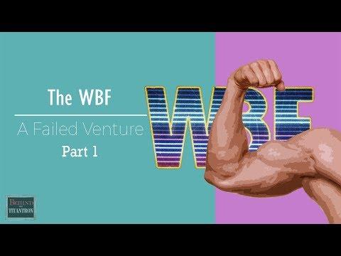 "The WBF - ""World Bodybuilding Failure"" - Behind The Titantron - Episode 32 (Pt. 1)"