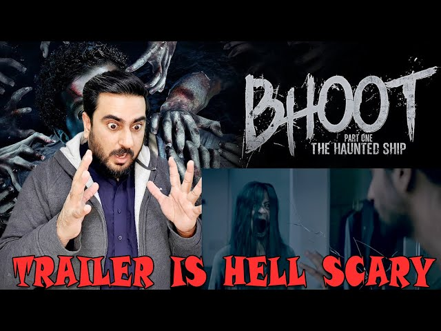 Bhoot The Haunted Ship OFFICIAL TRAILER   Vicky Kaushal   Reaction