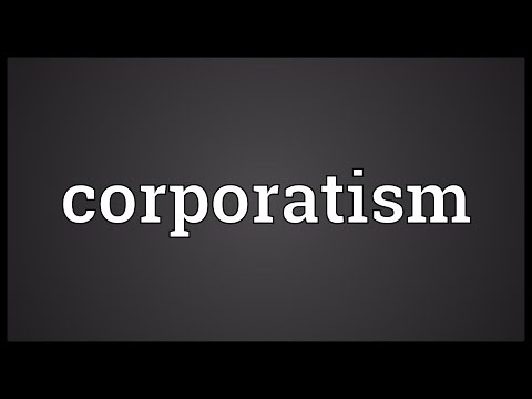 Corporatism Meaning
