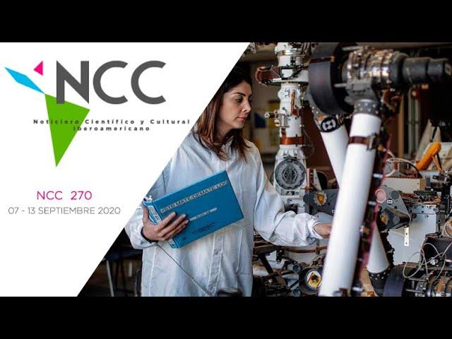 Noticiero Científico y Cultural Iberoamericano, emisión 270. 07 al 13 de Septiembre 2020.