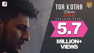 Video Tor Kotha - Darshan Raval | Tera Zikr | Bengali Version download MP3, 3GP, MP4, WEBM, AVI, FLV Juni 2018