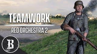 TEAMWORK! | Red Orchestra 2 Gameplay