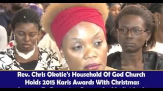 REV CHRIS OKOTIE PRESENTS THE 2015 KARIS AWARD
