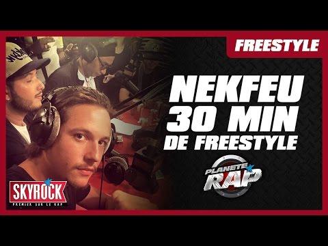 Nekfeu - 30 minutes de Freestyle #PlanèteRap
