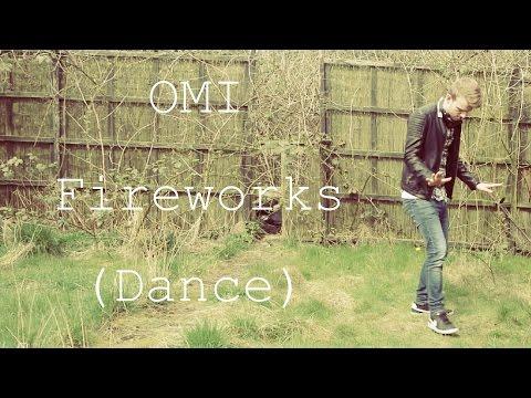 Omi - Fireworks / HarryJDN (Dance)