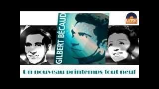 Gilbert Becaud - Un nouveau printemps tout neuf (HD) Officiel Seniors Musik